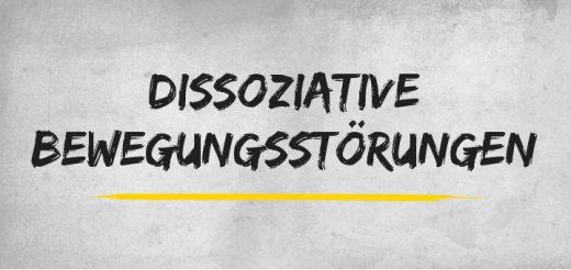 Dissoziative Bewegungsstörungen