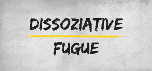 Dissoziative Fugue