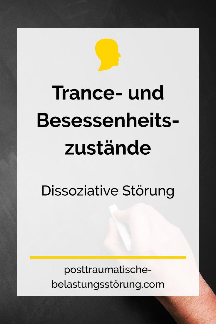 Trance- und Besessenheitszustände - posttraumatische-belastungsstörung.com